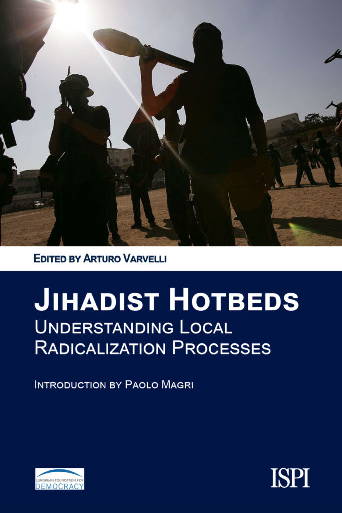 Jihadist Hotbeds – Understanding Local Radicalisation Processes