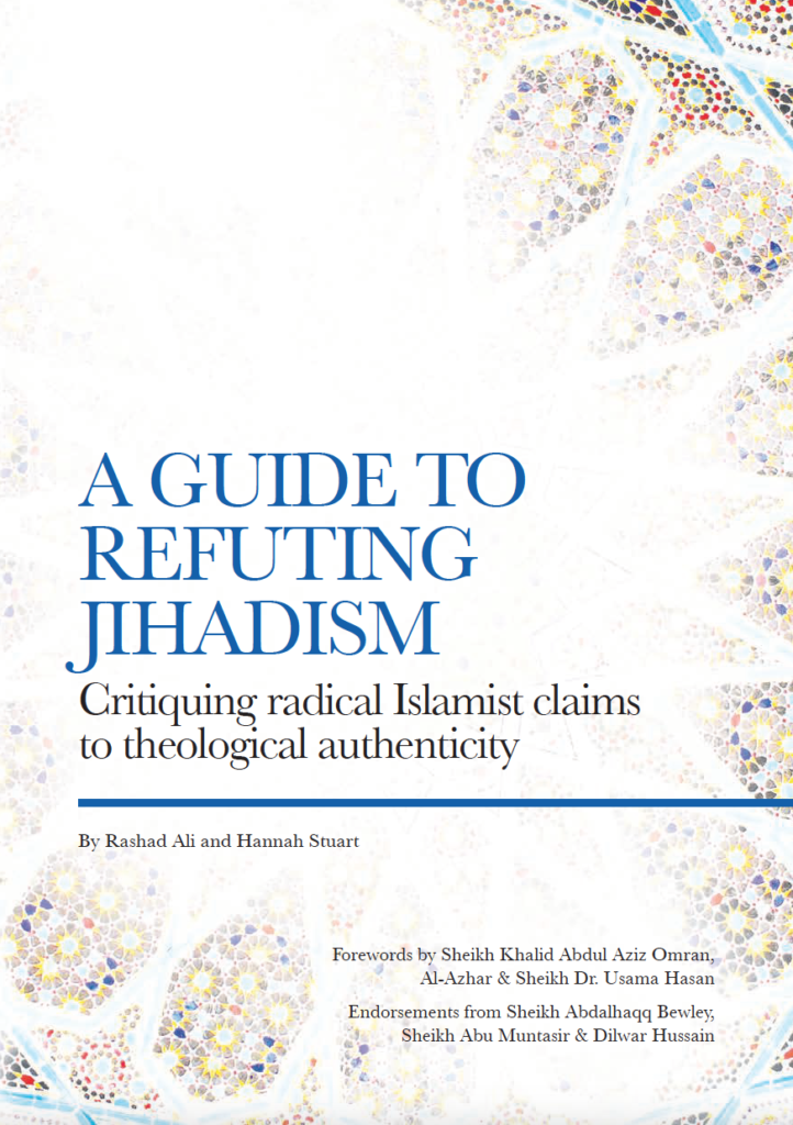 A Guide to Refuting Jihadism – Critiquing radical Islamist claims to theological authenticity